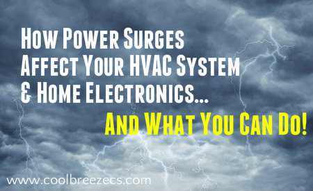 How Power Surges Affect HVAC System & Home Electronics - CoolBreezCS